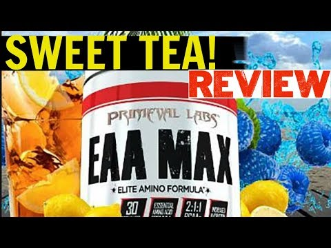 BEST Flavor to date? | Primeval Labs EAA MAX SWEET TEA Review