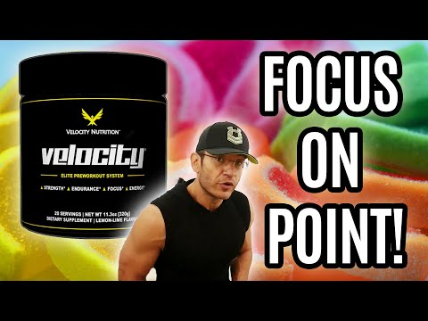 Nailed Down The Focus! | Velocity Pre-Workout Review