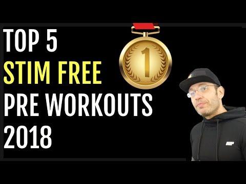Best STIM FREE Pre Workouts 2018 **Caffeine Free Edition**