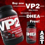 Buy Ast VP2 Whey Protein Isolate & Get DHEA FREE for $39 w/Exclusive coupon