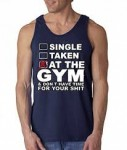 Single Taken At the Gym Workout Tank - <span> $12.99 + Free Shipping</span>